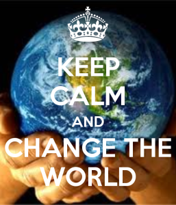 keep-calm-and-change-the-world-72