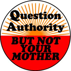 Question-Authority-Not-Mother-Magnet-(9383)