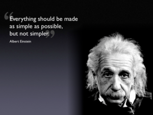 Einstein - make it simple no simpler