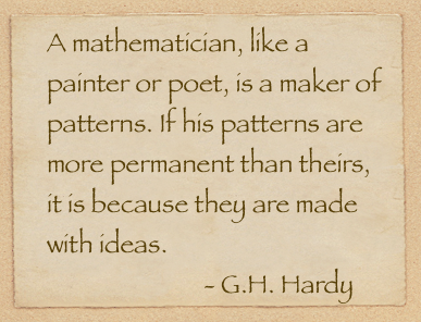 Mathmatician is like a painter G H Hardy