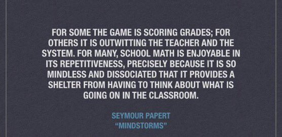 Papert - outwitting teachers as school goal
